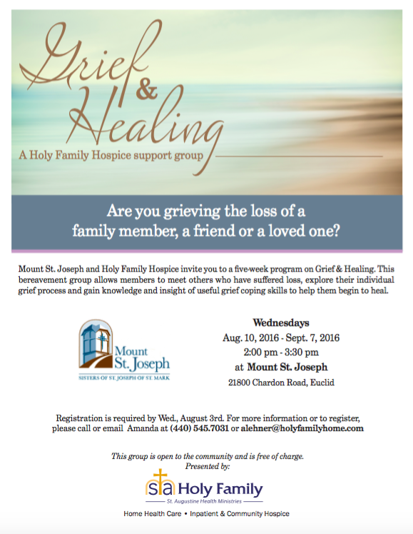 Grief and Healing : A Mount St. Joseph and Holy Family Hospice Support Group @ Mount St. Joseph Rehab Center | Euclid | Ohio | United States